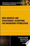 Meta heuristic and Evolutionary Algorithms for Engineering Optimization