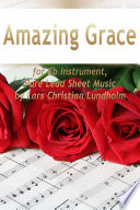 Amazing Grace for Eb Instrument  Pure Lead Sheet Music by Lars Christian Lundholm
