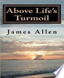Above Life's Turmoil Read Online