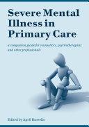 Severe Mental Illness in Primary Care