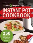 The Easy 5-Ingredient Instant Pot Cookbook