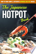The Japanese Hotpot Book