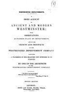 Westminster Improvements  A brief account of ancient and modern Westminster     Second edition