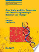 Genetically Modified Organisms and Genetic Engineering in Research and Therapy Book