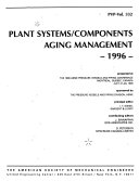 Plant Systems components Aging Management  1996