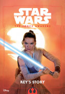 Pdf Star Wars The Force Awakens: Rey''s Story Telecharger