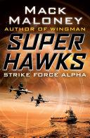 Strike Force Alpha