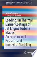 Loadings in Thermal Barrier Coatings of Jet Engine Turbine Blades