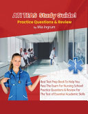 ATI TEAS Study Guide! Best Test Prep Book To Help You Pass The Exam For Nursing School! Practice Questions & Review For The Test of Essential Academic Skills
