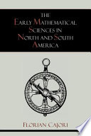 The Early Mathematical Sciences in North and South America
