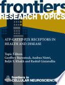 ATP gated P2X receptors in health and disease