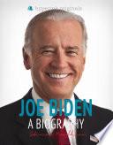 Joe Biden  A Biography