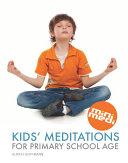 Kids' Meditations For Primary School Age (international edition, English)