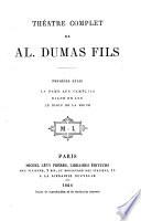 Théâtre complet: La Dame aux Camélias