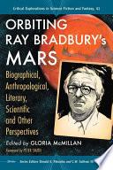 Orbiting Ray Bradbury      s Mars