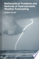 Mathematical Problems and Methods of Hydrodynamic Weather Forecasting