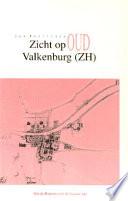Zicht op oud Valkenburg (ZH): Van de Romeinse tot de Franse tijd.epub