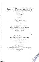 John Ploughman's Talk and Pictures; Or Plain Advice for Plain People