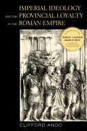Pdf Imperial Ideology and Provincial Loyalty in the Roman Empire Telecharger