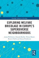 Exploring Welfare Bricolage in Europe   s Superdiverse Neighbourhoods