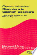 Communication Disorders in Spanish Speakers