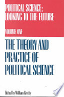 Political Science: The theory and practice of political science