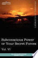 Subconscious Power Or Your Secret Forces