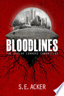 Bloodlines  The Skylar Conners Chronicles