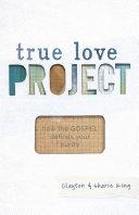 True Love Project Pdf