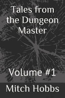 Tales From The Dungeon Master Book PDF