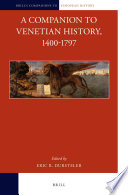 A Companion to Venetian History  1400 1797 Book