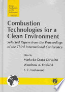 Combustion Technology For A Clean Environment Book PDF