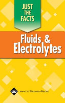 Just The Facts Fluids And Electrolytes Book PDF