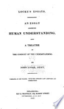 an essay concerning human understanding john locke google books an essay concerning human understanding and a treatise on the conduct of john locke full view 1847