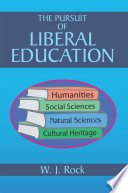 The Pursuit Of Liberal Education