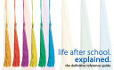 Life After School  Explained Book