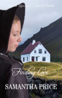 Finding Love: Amish Brides Book 3