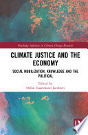 Climate Justice and the Economy Book