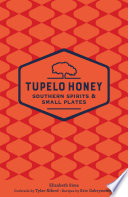 Tupelo Honey Southern Spirits   Small Plates