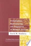 Privatization Restructuring And Regulation Of Network Utilities Book PDF