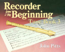 Recorder Tunes From The Beginning: Tune Book 3
