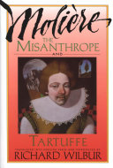 The Misanthrope and Tartuffe  by Moli  re