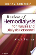 """""""Review of Hemodialysis for Nurses and Dialysis Personnel E-Book"""" by Judith Z. Kallenbach"""