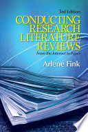"""Conducting Research Literature Reviews: From the Internet to Paper"" by Arlene Fink"