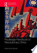 Routledge Handbook Of Revolutionary China Book