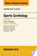 Sports Cardiology, An Issue of Cardiology Clinics, E-Book