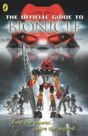 The Official Guide to Bionicle