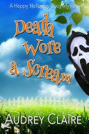 Death Wore a Scream