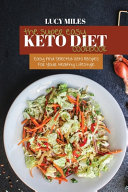 The Super Easy Keto Diet Cookbook  Easy And Selected Keto Recipes For Your Healthy Lifestyle