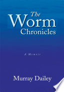 The Worm Chronicles Book PDF
